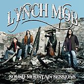 Sound Mountain Sessions by Lynch Mob