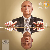 Scarlatti: Piano Works by Boris Bloch