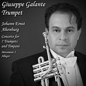 Johann Ernst Altenburg: Concerto in D Major for 7 Trumpets and Timpani: I. Allegro by Giuseppe Galante