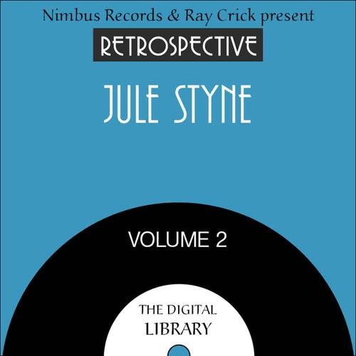 A Retrospective Jule Styne (Volume 2) by Various Artists