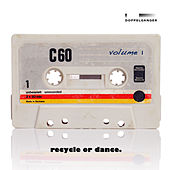 Recycle or Dance, Vol. 1 by Various Artists