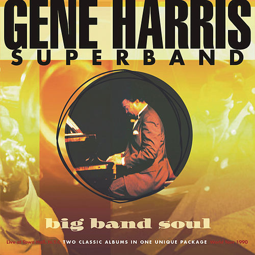 Big Band Soul by Gene Harris