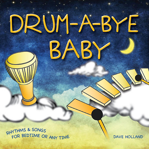 Drum-a-Bye Baby by Dave Holland