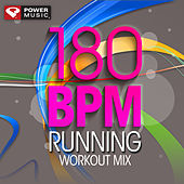 180 BPM Running Workout Mix (60 Min Non-Stop Running Mix (180 BPM) ) by Various Artists
