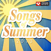 Songs of Summer 2013 (60 Min Non-Stop Workout Mix (135-145 BPM) ) by Various Artists