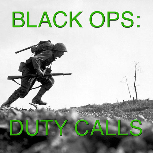Black Ops: Duty Calls by Wildlife