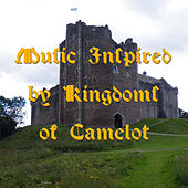Music Inspired by Kingdoms of Camelot by iClas