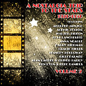 A Nostalgia Trip to the Stars, Vol. 2 by Various Artists