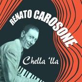 Renato Carosone - Chella là by Renato Carosone