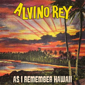 As I Remember Hawaii by Alvino Rey