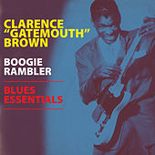 Boogie Rambler - Blues Essentials by Clarence