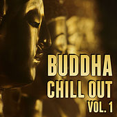 Buddha Chill out Vol. 1 by Various Artists