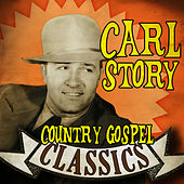 Country Gospel Classics by Carl Story