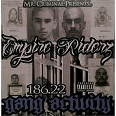 186.22 Gang Activity by Empire Riderz