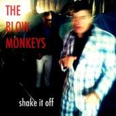 Shake It Off by The Blow Monkeys