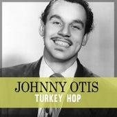 Turkey Hop von Johnny Otis