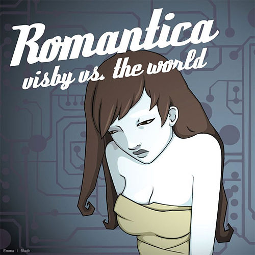 Visby vs. The World by Romantica