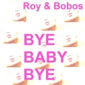 Bye Baby Bye by U-Roy