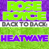 Back To Back: Rose Royce & Heatwave by Various Artists