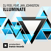 Illuminate (feat. Jan Johnston) by DJ Feel