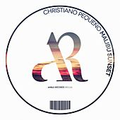 Malibu Sunset - Single by Christiano Pequeno