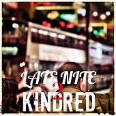 Late Nite Kindred 2 - Single by Various Artists
