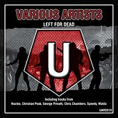 Left For Dead - Single by Various Artists