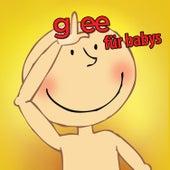 Glee Für Babys by Sweet Little Band