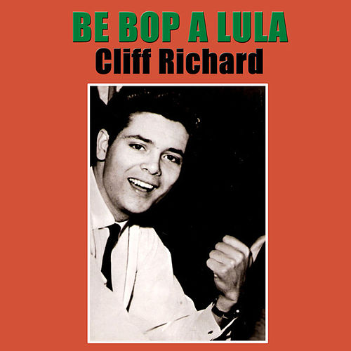 Be Bop A Lula by Cliff Richard