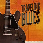 Traveling Blues von Various Artists