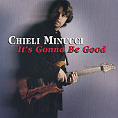 it's Gonna Be Good by Chieli Minucci