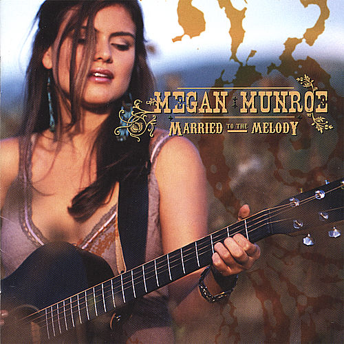 Married to the Melody by Megan Munroe