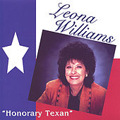 Honorary Texan by Leona Williams