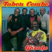 Gozalo (en Espanol) by Tabou Combo
