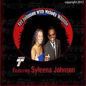 Syl Johnson with Melody Whittle (feat. Syleena Johnson) by Various Artists