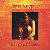 Songs for the Siren by David Knopfler