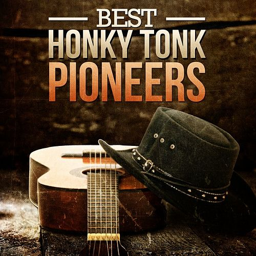 Best Honky Tonk Country by Various Artists