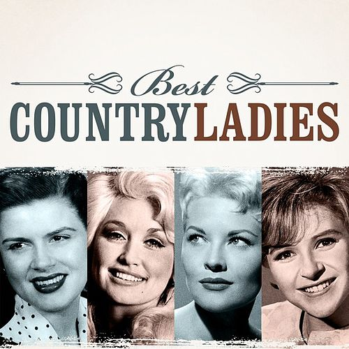 Best Country Ladies by Various Artists