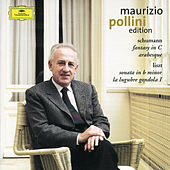 Schumann: Fantasy in C; Arabesque / Liszt: Sonata in B minor; La lugubre gondola by Maurizio Pollini