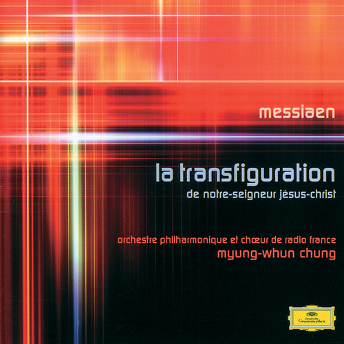 Messiaen: La Transfiguration de Notre-Seigneus Jésus-Christ by Various Artists