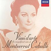 Vissi d' arte: The Magnificent Voice of Montserrat Caballé by Various Artists