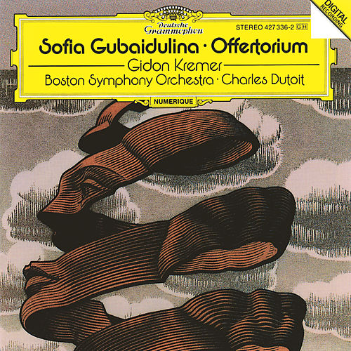 Gubaidulina: Offertorium by Various Artists