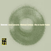 Knussen: Horn Concerto, Whitman Settings, etc. by Various Artists