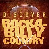 Discover Rockabilly Country by Various Artists