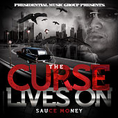 The Curse Lives On by Sauce Money