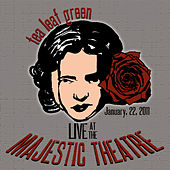 Live at the Majestic Theatre by Tea Leaf Green