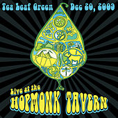 Live at the Hopmonk Tavern by Tea Leaf Green
