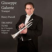 Henry Purcell: Trumpet Tune in D Major for 2 Trumpets, Organ and Timpani by Giuseppe Galante