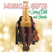 Musical Gifts from Joshua Bell and Friends by Joshua Bell