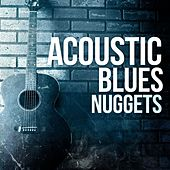 Acoustic Blues Nuggets by Various Artists
